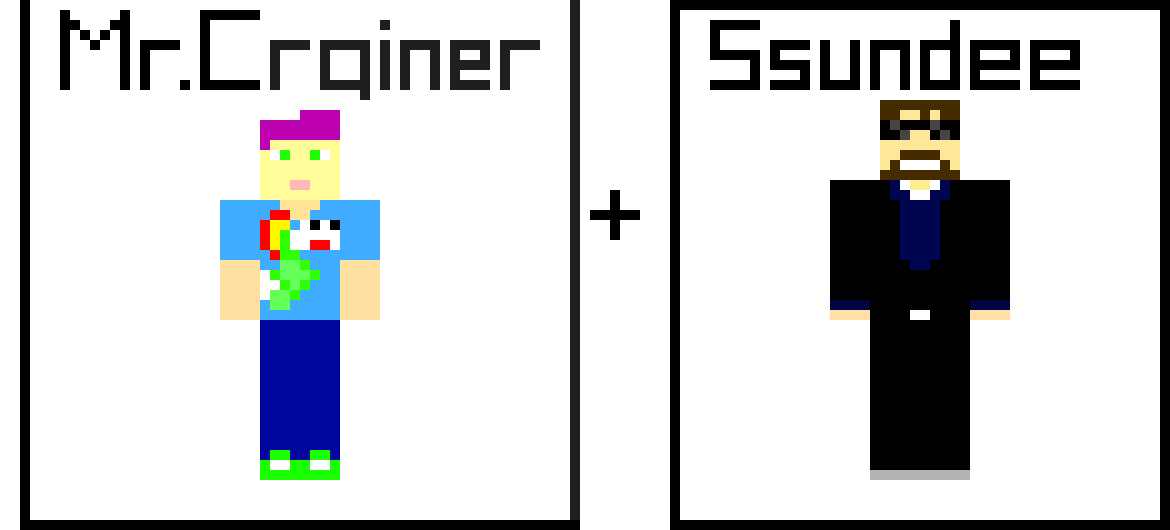 Mr Crainer+Ssundee | Pixel Art Maker
